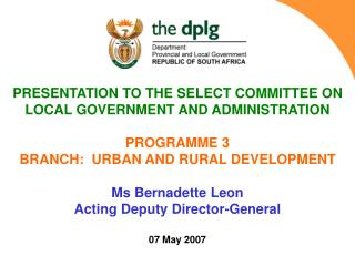 PRESENTATION TO THE SELECT COMMITTEE ON LOCAL GOVERNMENT AND ADMINISTRATION PROGRAMME 3