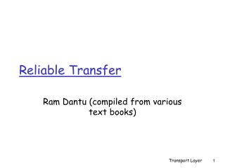Reliable Transfer