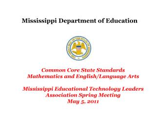 Mississippi Department of Education Common Core State Standards