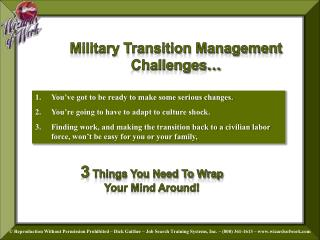 Military Transition Management Challenges…