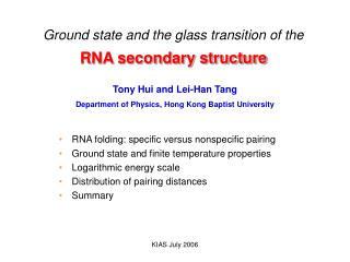 Ground state and the glass transition of the RNA secondary structure
