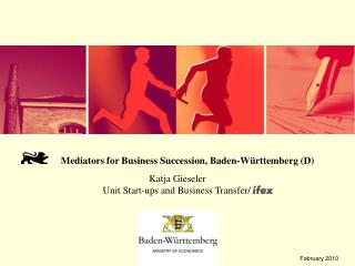 Mediators for Business Succession, Baden-Württemberg (D) 		       Katja Gieseler