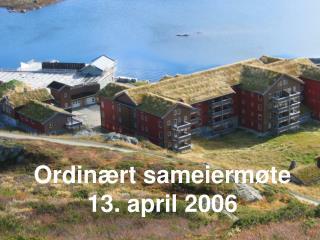 Ordinært sameiermøte  13. april 2006