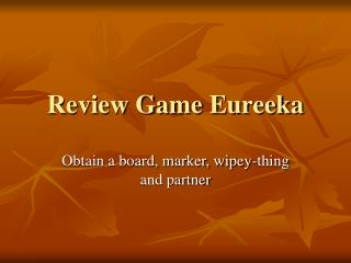 Review Game Eureeka