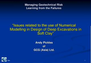 Managing Geotechnical Risk Learning from the Failures