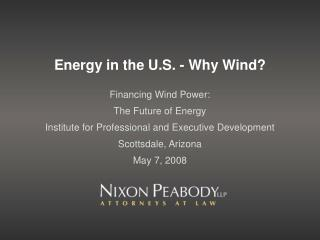 Energy in the U.S. - Why Wind?