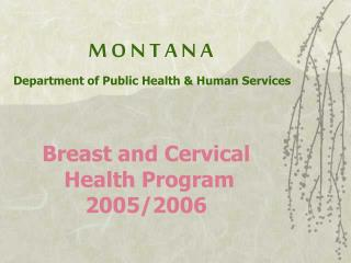 M O N T A N A Department of Public Health & Human Services