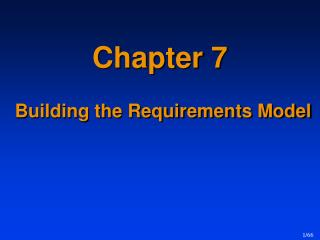 Chapter 7 Building the Requirements Model