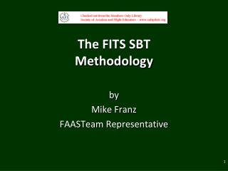 The FITS SBT  Methodology