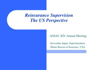 Reinsurance Supervision The US Perspective