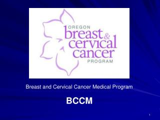 Breast and Cervical Cancer Medical Program BCCM