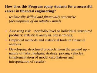 How does this Program equip students for a successful career in financial engineering?