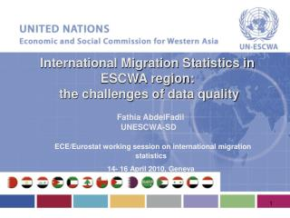 ECE/ Eurostat  working session on international migration statistics  14- 16 April 2010, Geneva
