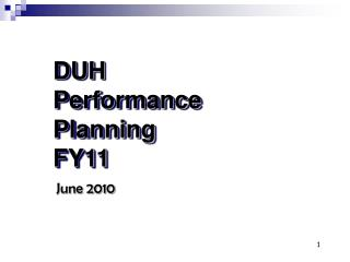 DUH  Performance Planning FY11