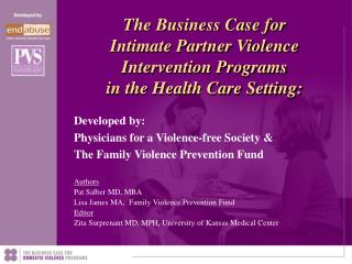 Authors Pat Salber MD, MBA  Lisa James MA,  Family Violence Prevention Fund Editor