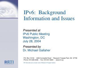IPv6:  Background Information and Issues