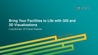 Bring Your Facilities to Life with GIS and 3D Visualizations