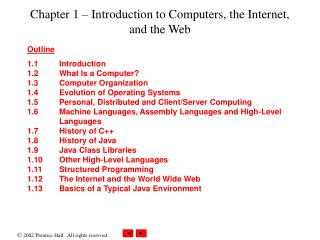 Chapter 1 – Introduction to Computers, the Internet, and the Web