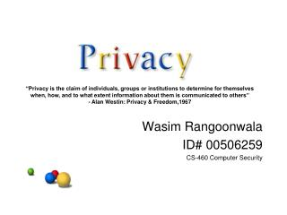 Wasim Rangoonwala ID# 00506259 CS-460 Computer Security