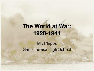 The World at War: 1920-1941