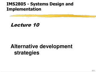 IMS2805 - Systems Design and Implementation