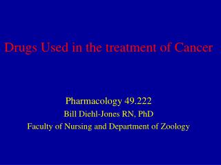 Drugs Used in the treatment of Cancer