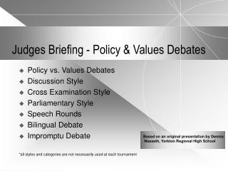 Judges Briefing - Policy & Values Debates