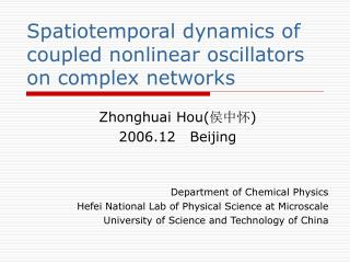 Spatiotemporal dynamics of coupled nonlinear oscillators on complex networks