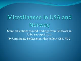 Microfinance in USA and Norway