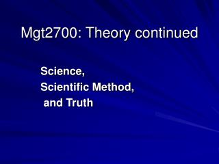 Mgt2700: Theory continued