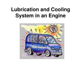 Lubrication and Cooling System in an Engine