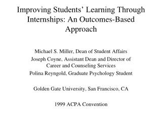 Improving Students' Learning Through Internships: An Outcomes-Based Approach