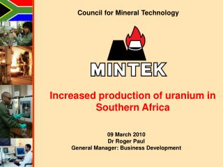 Increased production of uranium in Southern Africa