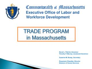 TRADE PROGRAM in Massachusetts