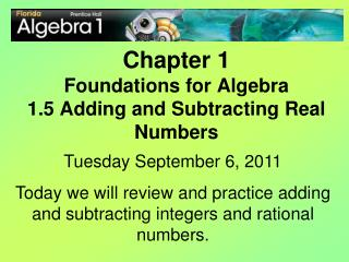 Chapter 1 Foundations for Algebra 1.5 Adding and Subtracting Real Numbers