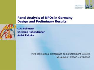 Panel Analysis of NPOs in Germany  Design and Preliminary Results  Lutz Bellmann