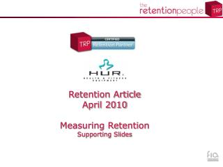 Retention Article  April 2010 Measuring Retention Supporting Slides