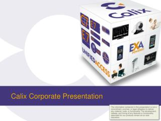 Calix  Corporate Presentation