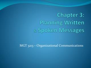 Chapter 3: Planning Written &  Spoken Messages