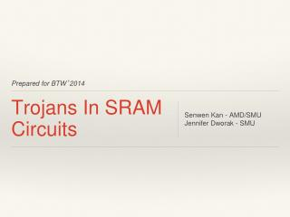 Trojans In SRAM Circuits