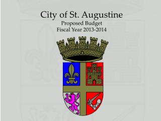 City of St. Augustine Proposed Budget Fiscal Year 2013-2014