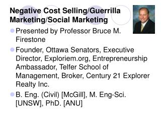 Negative Cost Selling/Guerrilla Marketing/Social Marketing