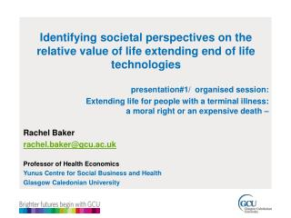 Identifying societal perspectives on the relative value of life extending end of life technologies