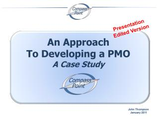 An Approach To Developing a PMO A Case Study