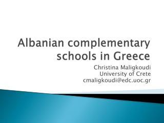 Christina Maligkoudi University of Crete cmaligkoudi@edc.uoc.gr