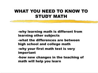 WHAT YOU NEED TO KNOW TO STUDY MATH