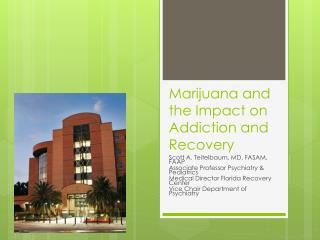 Marijuana and the Impact on Addiction and Recovery