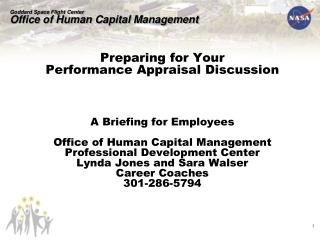 Preparing for Your  Performance Appraisal Discussion    A Briefing for Employees  Office of Human Capital Management Pro