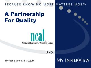 A Partnership For Quality