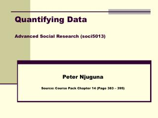 Quantifying Data Advanced Social Research (soci5013)